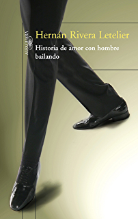 Historia de amor con hombre bailando (Spanish Edition)