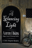 A Glancing Light (The Chris Norgren Mysteries Book 2)