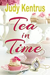 Tea in Time Kindle Edition