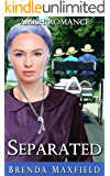 Amish Romance: Separated (Ruby's Story Book 1)