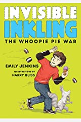 Invisible Inkling: The Whoopie Pie War Kindle Edition