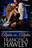 Alpha vs. Alpha (True Mated Romance Book 1)