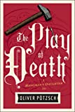 The Play of Death (A Hangman's Daughter Tale)