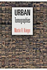 Urban Tomographies (The City in the Twenty-First Century) Hardcover