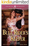 The Bull Rider's Keeper (Bull Rider's Series Book 3)