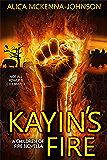Kayin's Fire: A Children of Fire Novella