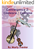 Convergence 2: Coalesce / Collapse (Fionnbhara Convergence)
