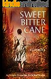 Sweet Bitter Cane: An Italian-Australian World War II Saga