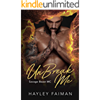 UnBreak Me (Savage Beast MC Book 2)