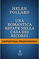 Una romantica estate nella casa dei ricordi (La serie dei ricordi perduti Vol. 3) (Italian Edition) Kindle Edition
