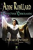 Les Chevaliers d'Émeraude 9: L'Héritage de Danalieth