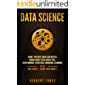 Data Science: What the Best Data Scientists Know About Data Analytics, Data Mining, Statistics, Machine Learning, and Big Data – That You Don't