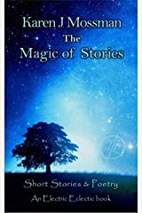 The Magic of Stories: An Electric Eclectic Book Kindle Edition