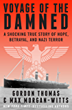 Voyage of the Damned: A Shocking True Story of Hope, Betrayal, and Nazi Terror (English Edition)