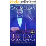 The List: Alyssa's Revenge: Cartel, Corruption, and Chaos––Can a Ghost Tame Her Rage To Exact Revenge? (Deep State Mysteries