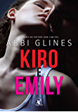 Kiro e Emily (Série Rosemary Beach)