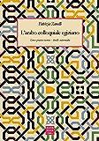 L'arabo colloquiale egiziano. Corso pratico-teorico. Livello intermedio