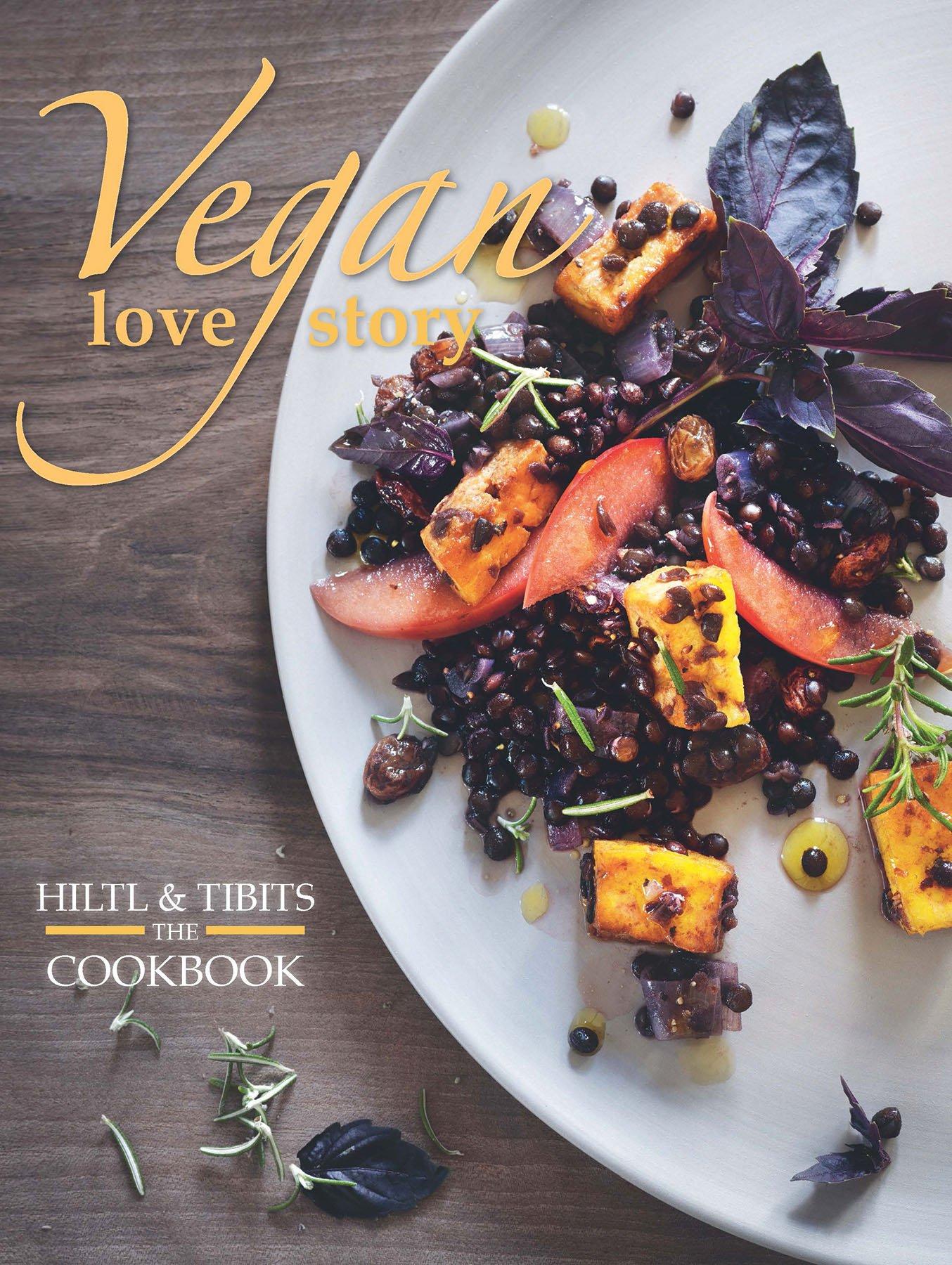 Download Vegan Love Story: tibits and hiltl: The Cookbook ebook