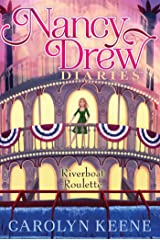 Riverboat Roulette (Nancy Drew Diaries Book 14) Kindle Edition