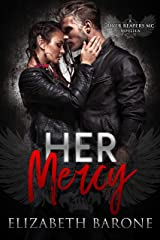 Her Mercy (River Reapers MC) Kindle Edition