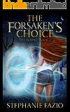 The Forsaken's Choice (The Fount Book 2)