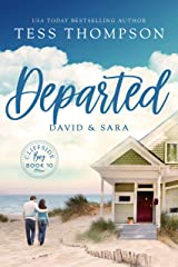 Departed: David and Sara (Cliffside Bay Book 10) Kindle Edition