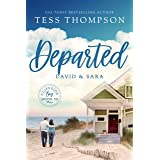 Departed: David and Sara (Cliffside Bay Book 14)