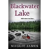Blackwater Lake: A psychological suspense novel