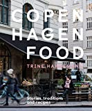 Copenhagen Food: Stories, traditions and recipes