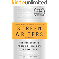 The 101 Habits of Highly Successful Screenwriters, 10th Anniversary Edition: Insider Secrets from Hollywood's Top… book cover