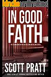 In Good Faith (Joe Dillard Series Book 2)