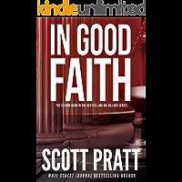 In Good Faith: A Suspense Thriller (Joe Dillard Series Book 2)