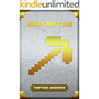 Minecrafters Crafting Handbook: Ultimate Collector's Edition (Books For Minecrafters)