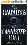 The Haunting of Lannister Hall
