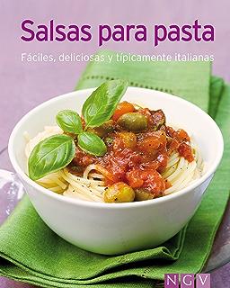 Salsas para pasta: Nuestras 100 mejores recetas en un solo libro