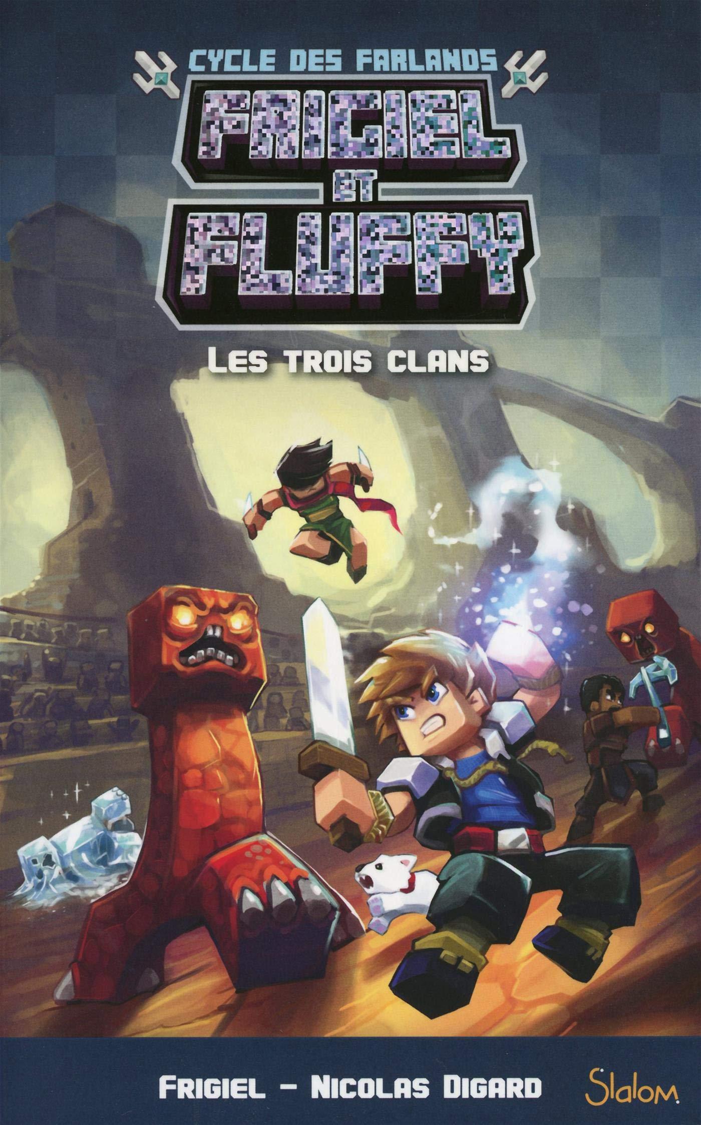 Frigiel Et Fluffy Cycle Des Farlands Tome 1 Les Trois