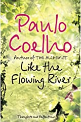 Like the Flowing River: Thoughts and Reflections Kindle Edition