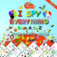 I Spy Everything from A to Z: 400+Illustrating Pictures, Mazes , Letter  , Number  , Shapes  ,Preschool (English Edition)