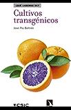 Cultivos transgénicos (Que sabemos de nº 89) (Spanish Edition)