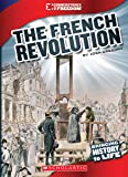 The French Revolution (Cornerstones of Freedom, Third)