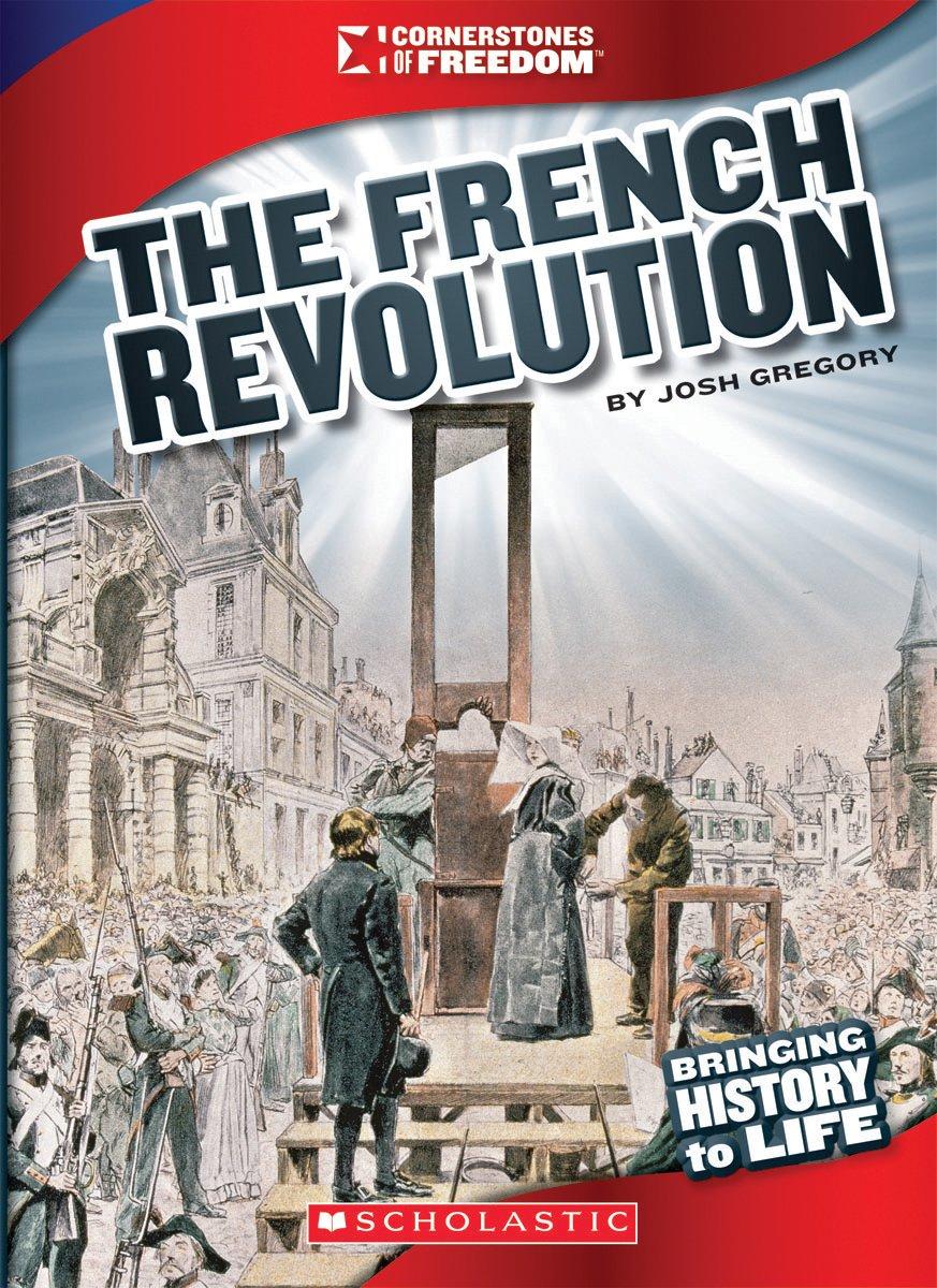 The French Revolution (Cornerstones of Freedom) pdf epub