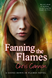 Fanning the Flames (Going Down in Flames)