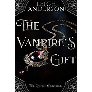 The Vampire's Gift: A Gothic Vampire Tale (The Calmet Chronicles)