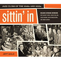 Sittin' In: Jazz Clubs of the 1940s and 1950s book cover