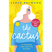 The Cactus: the uplifting Kindle bestseller of 2019 (English Edition)
