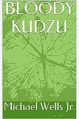 BLOODY KUDZU Kindle Edition