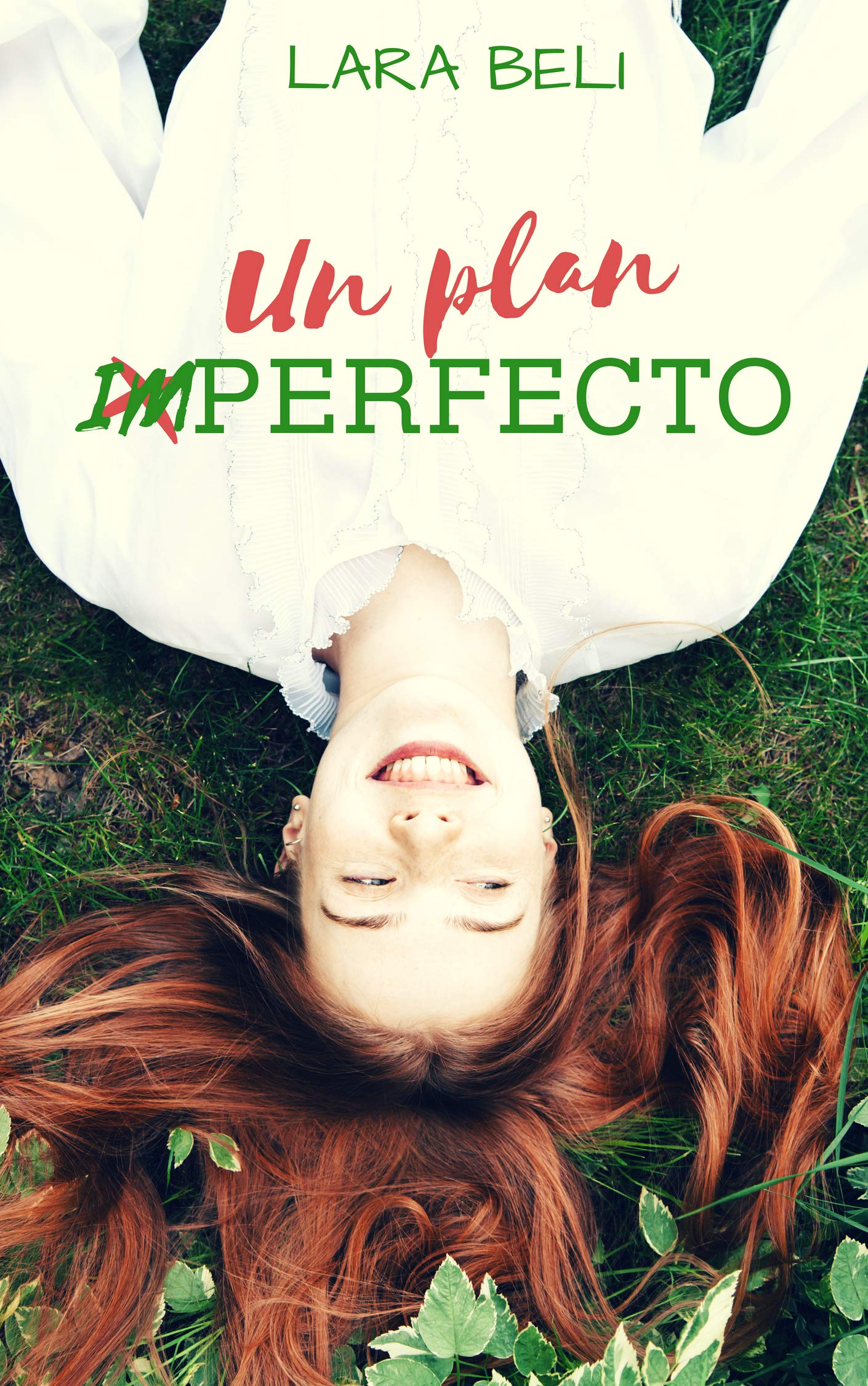 Un plan imperfecto por Lara Beli