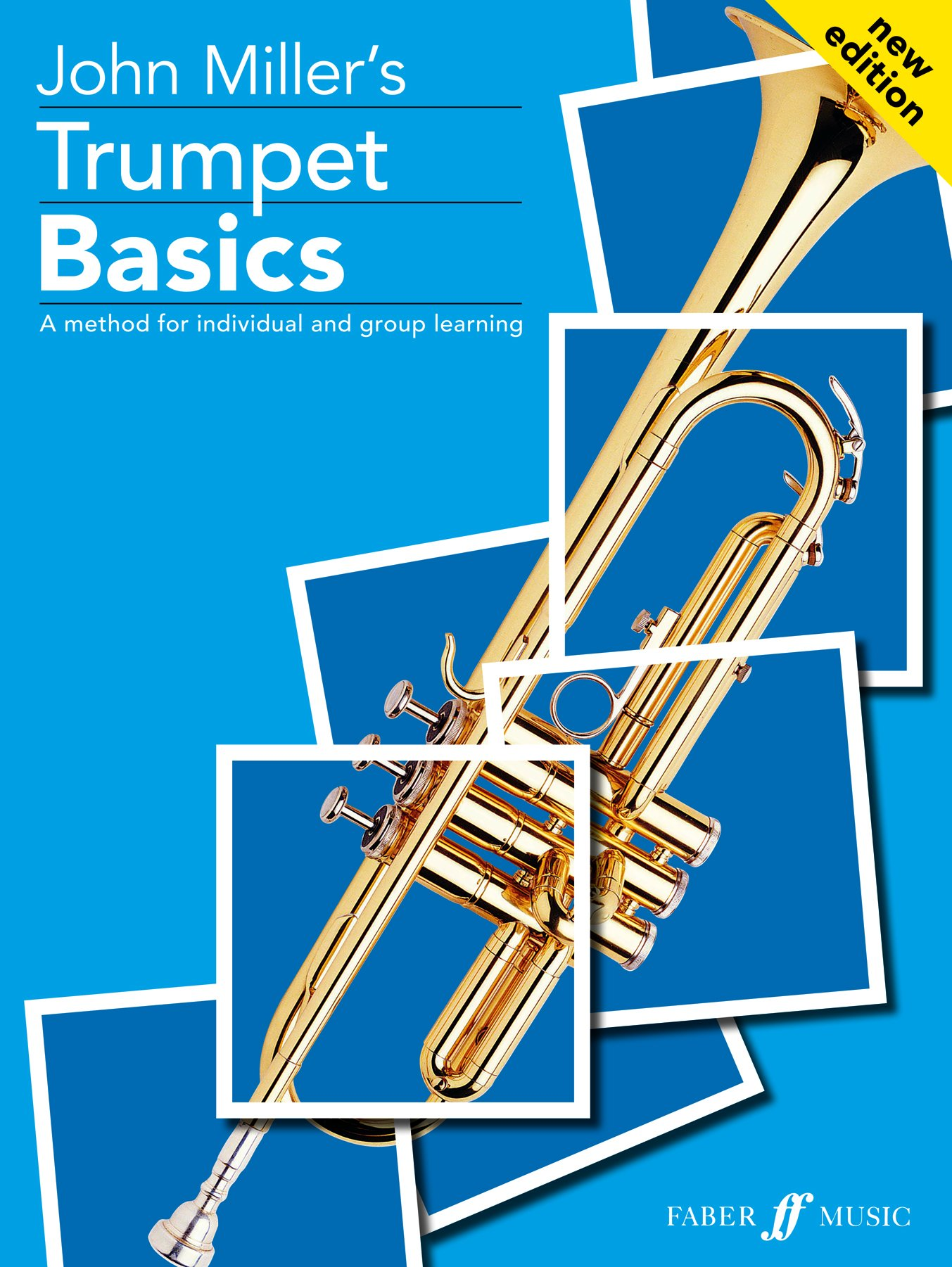 Trumpet Basics: A Method for Individual and Group Learning (Student's Book) (Faber Edition: Basics)
