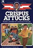 Crispus Attucks: Black Leader of Colonial Patriots (Childhood of Famous Americans)