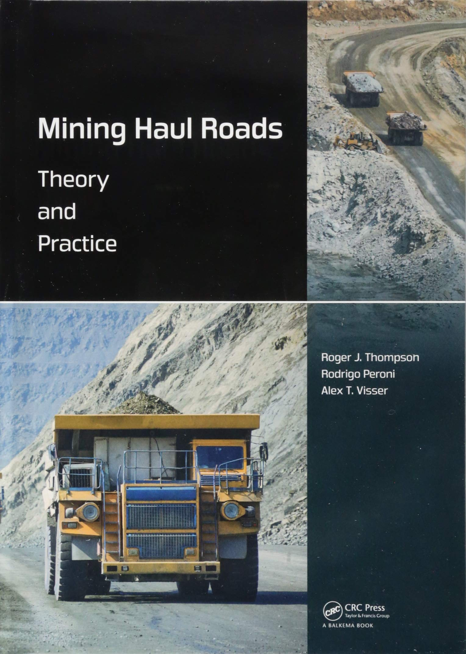 Mining Haul Roads: Theory and Practice: Amazon co uk: Roger
